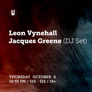 Leon Vynehall and Jacques Greene at U Street Music Hall October 6