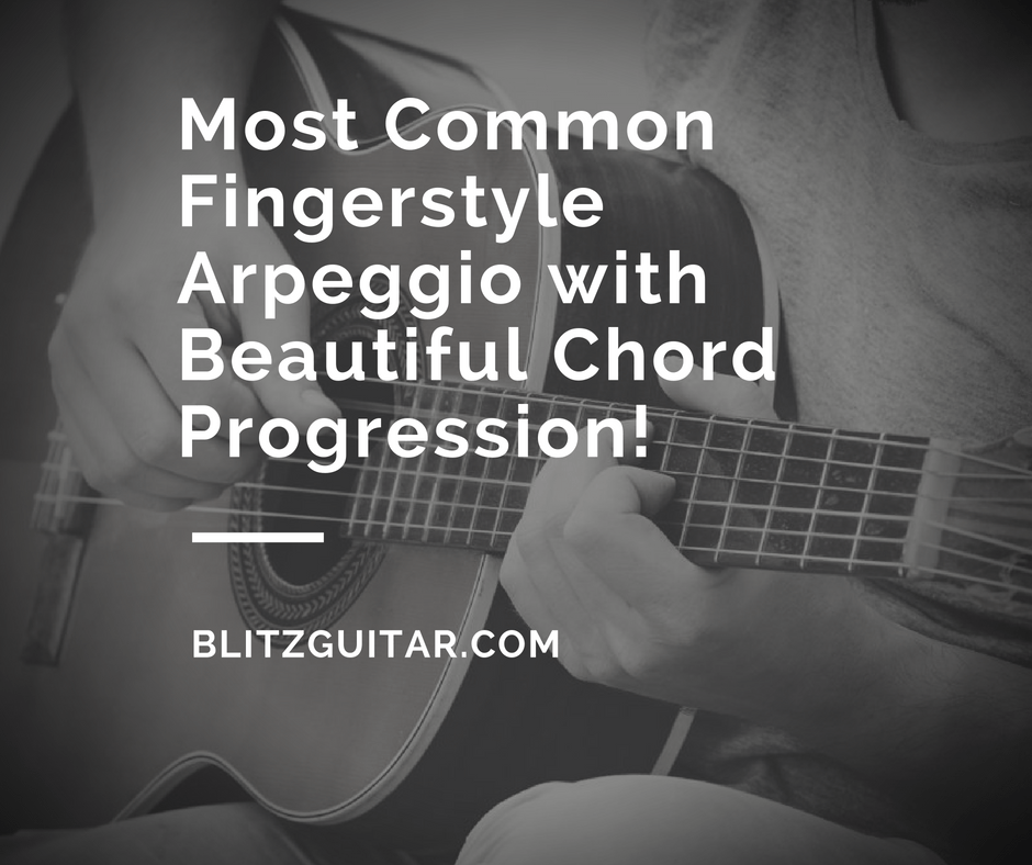 Most Common Fingerstyle Arpeggio with Beautiful Chord Progression!