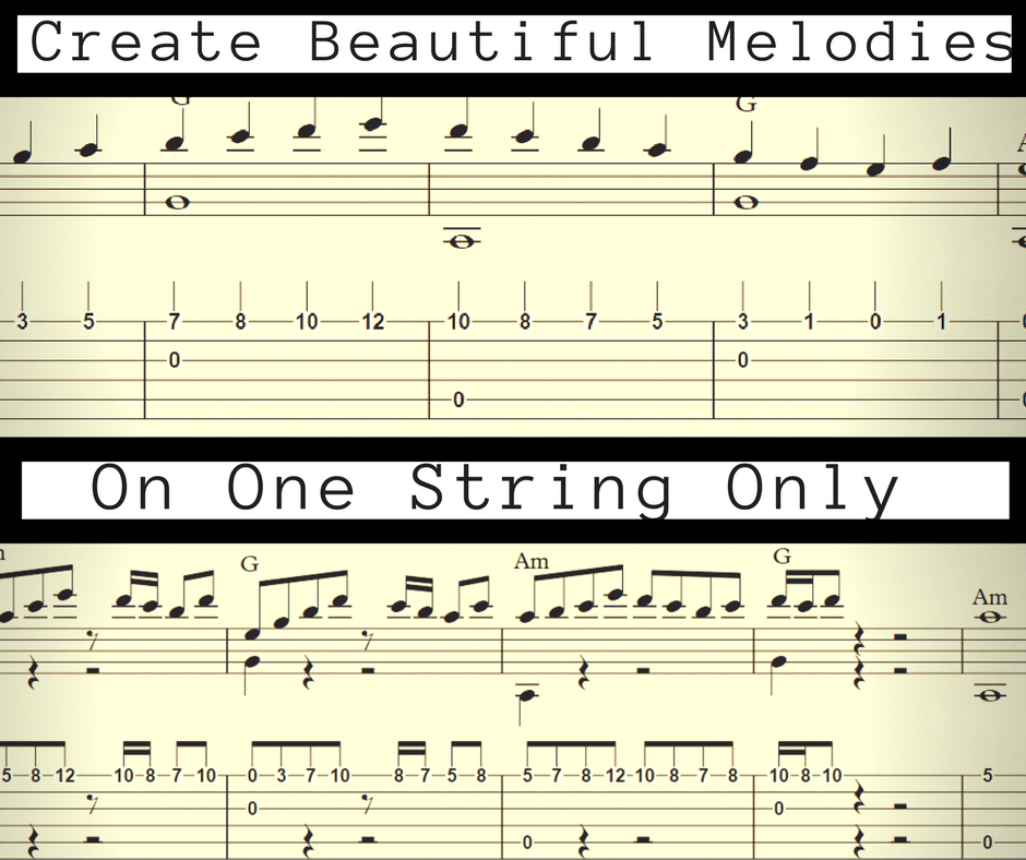 Easy Guitar Melodies  How to Create Beautiful Melodies on
