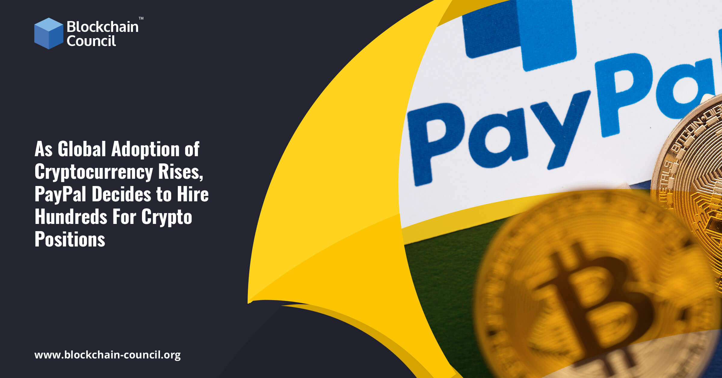 As Global Adoption of Cryptocurrency Rises PayPal Decides to Hire Hundreds For Crypto Positions