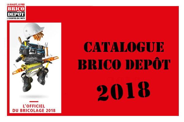 le nouveau catalogue brico depot 2018