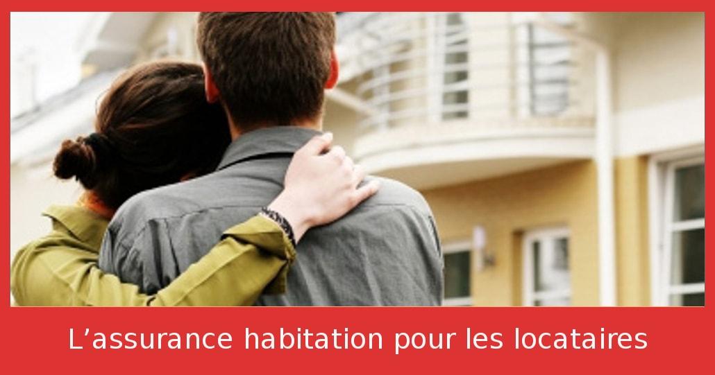 L'assurance habitation pour les locataires