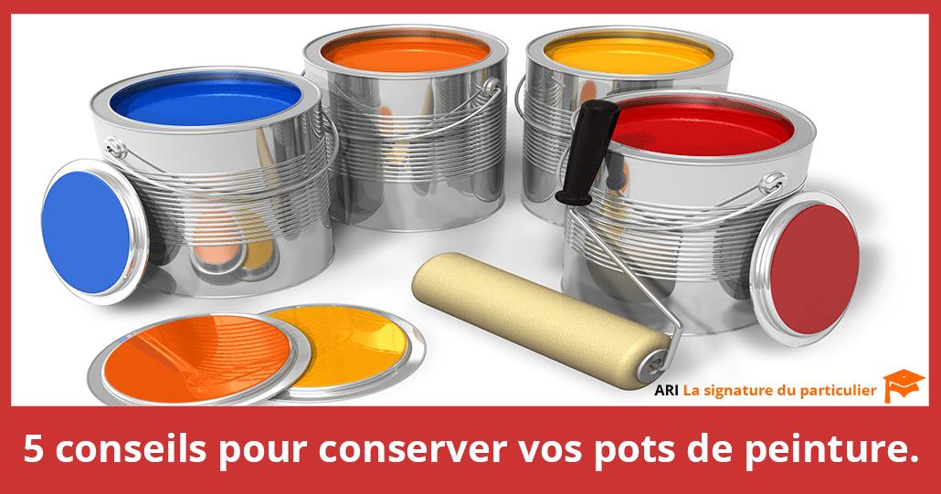 5 conseils pour conserver les pots de peinture.