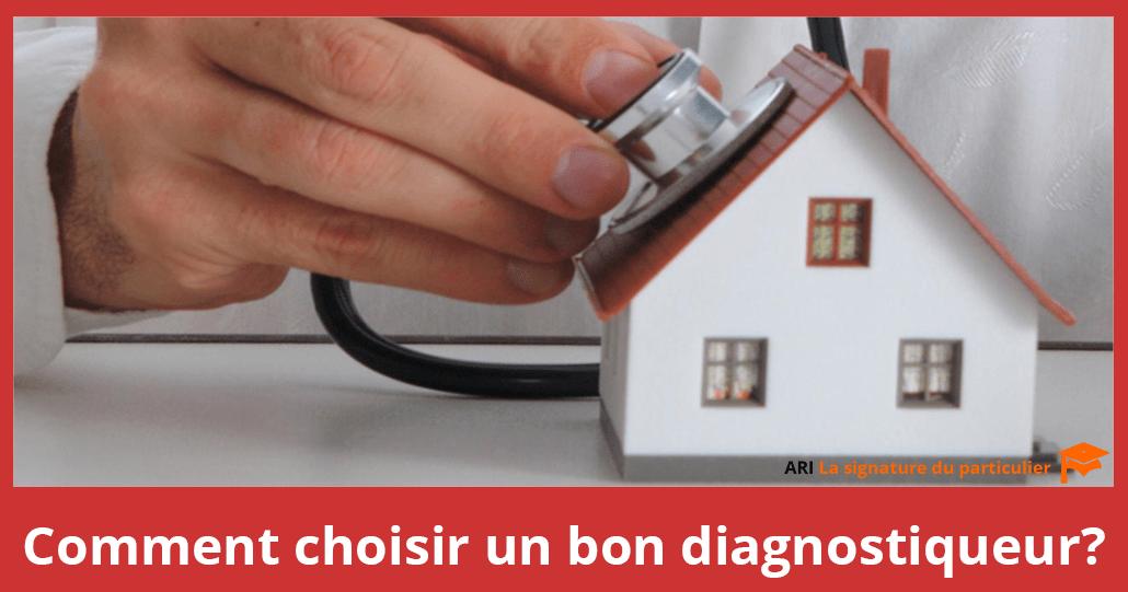Comment choisir un diagnostiqueur?