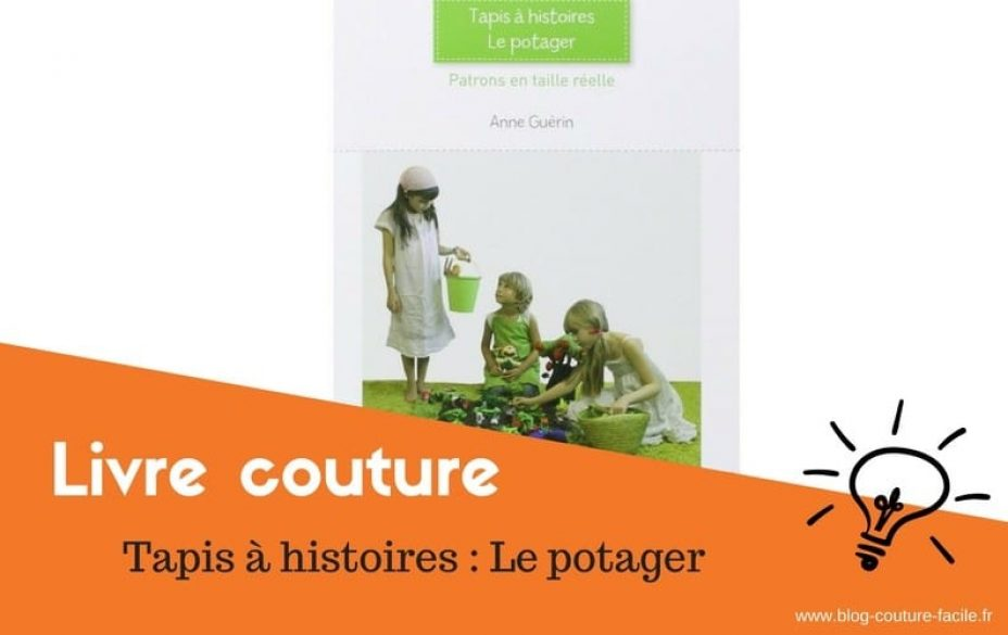 https www blog couture facile fr tapis a histoires potager