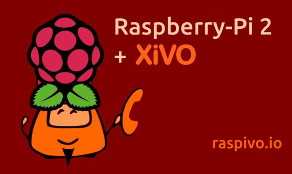 Xivo et Raspberry PI 2 : l'IPBX idéal pour les petites sociétés ?