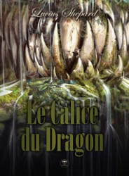 le calice du dragon