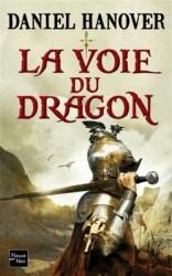 la dague et la fortune t1 la voie du dragon