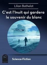 C'est l'Inuit qui gardera le souvenir du blanc