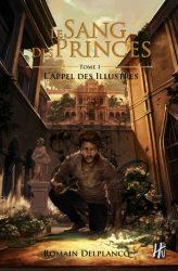 le sang des princes t1 l'appel des illustres
