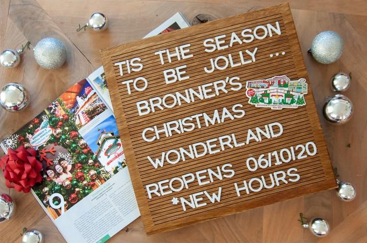 Bronner's CHRISTmas Wonderland reopening June 10, 2020.