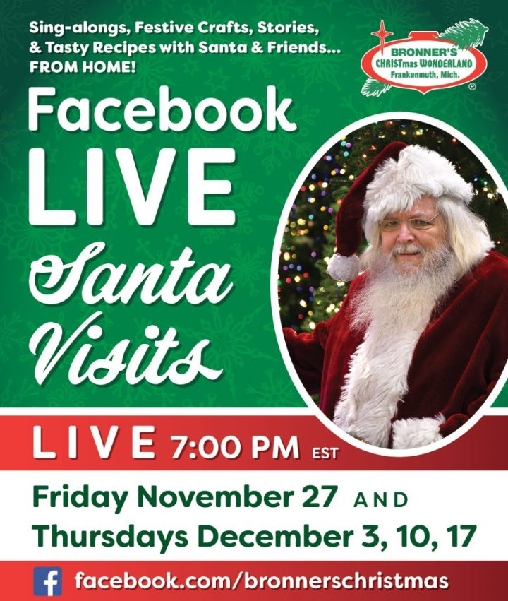 red and green poster with photo of Santa and dates and times of Bronner's Facebook live-video visits with Santa