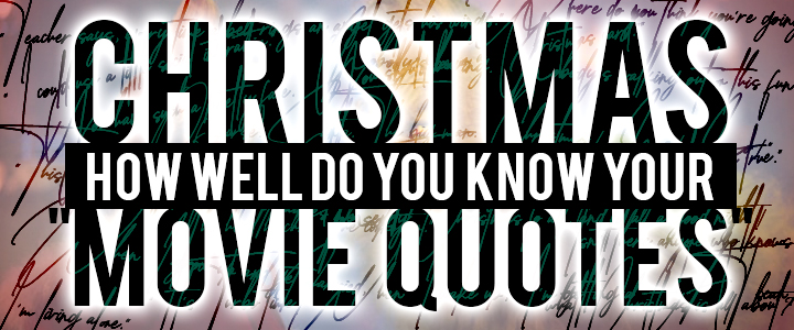 Christmas Movie Quotes Trivia