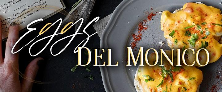 Eggs Del Monico Recipe – Bronner's Breakfast Club