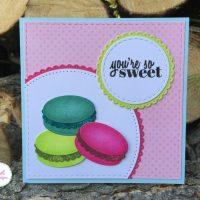 You're So Sweet Macarons Card