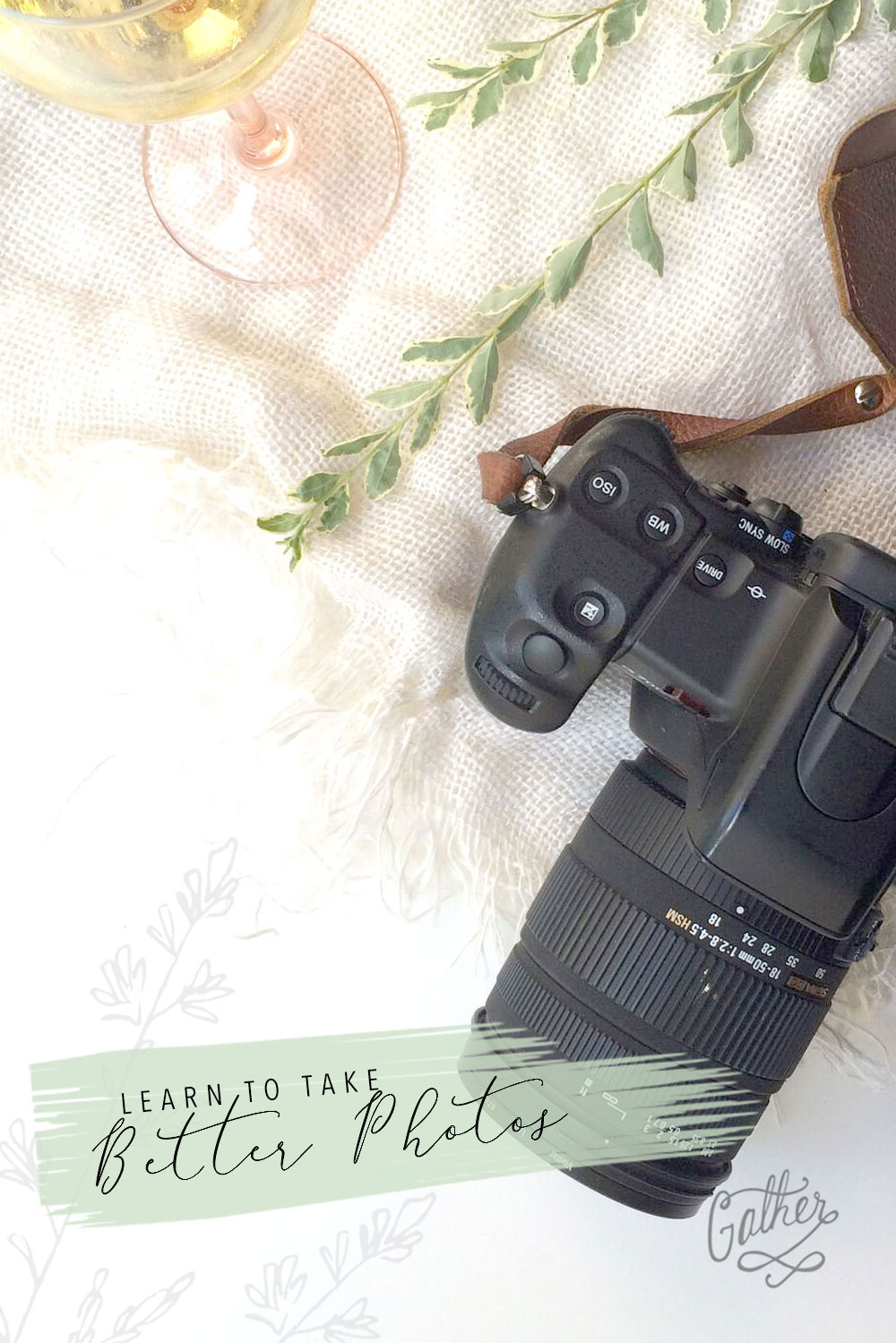 Cameras & Cocktails Class | Gather Goods Co