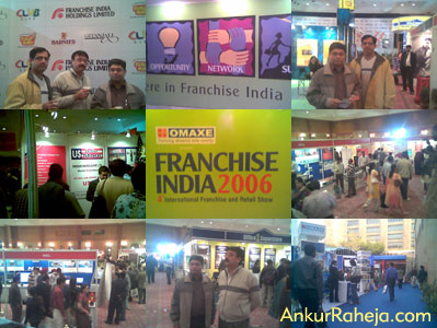 Franchise India 2006 by Ankur raheja