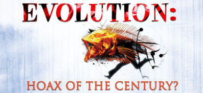 6 – Evolution Hoax of the Century