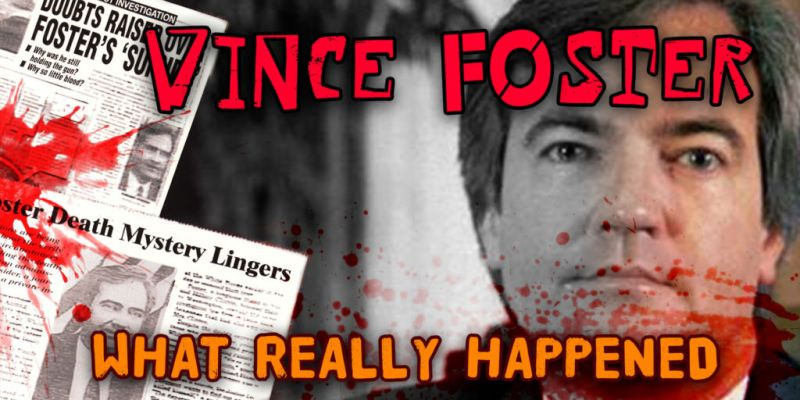 The Death Of Vince Foster: What Really Happened?
