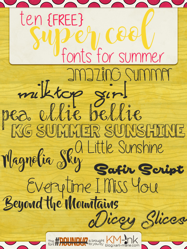 Summer Font Roundup by KM Ink
