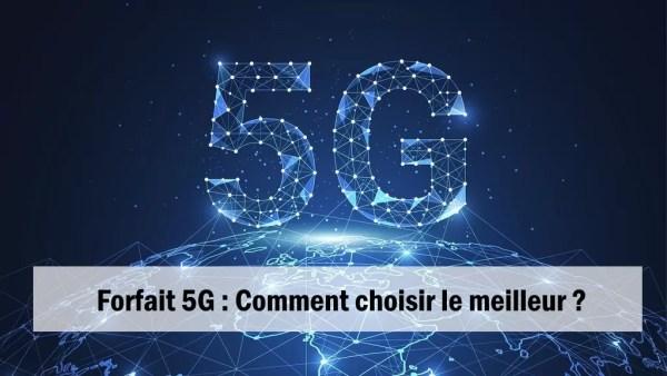 choisir meilleur forfait mobile 5G