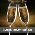 Bonne année et bonnes rencontres pour 2015