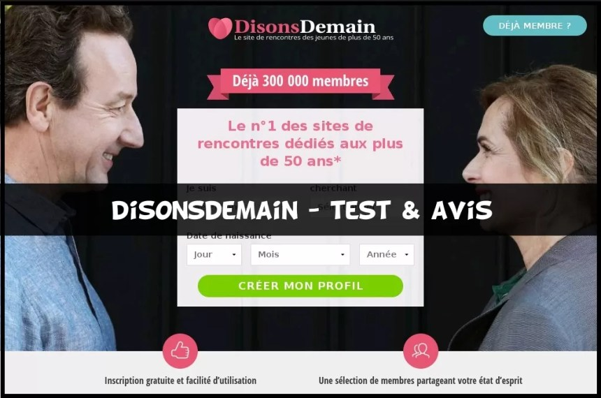 DisonsDemain - Test & Avis