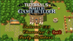 Smile Game Builder Tutorial #3.3 (Part 2) - Characters & Party Members