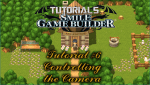 Smile Game Builder Tutorial 6: Controlling the Camera (Part 1)