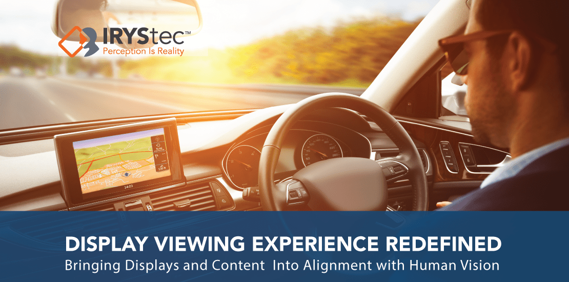 IRYStec DRIVEvue - Display viewing experience redefined