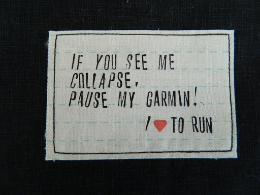 If you see me collapse please pause my Garmin!