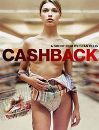 'Cashback', el cortometraje (actualizado)