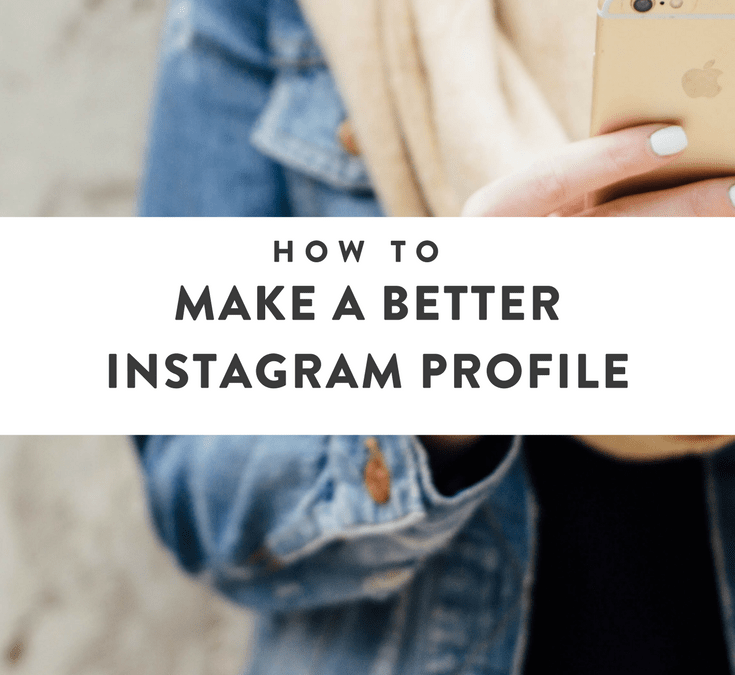 Four Tips to Snazz Up Your Instagram Profile