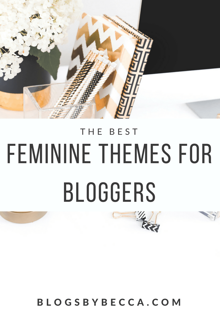 The Best Feminine WordPress Themes for Bloggers! Check out these awesome themes for beginner bloggers or advanced. Brand and design your blog and make it beautiful! Click through for more.