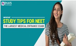 Important Study Tips For NEET - The Largest Medical Entrance Exam