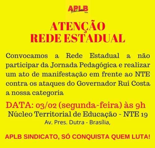 Educação: APLB Feira convoca ato de manifestação da Rede Estadual em frente ao NTE, nesta segunda-feira