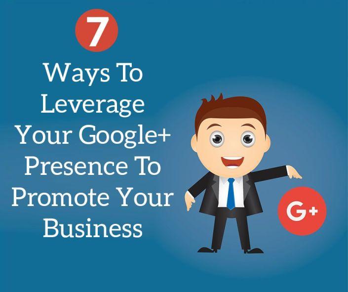 Leverage Your Google Presence