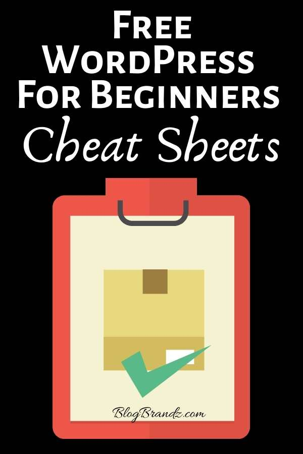 Free WordPress For Beginners Cheat Sheets