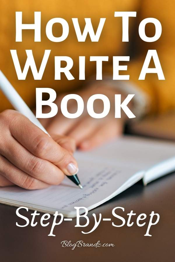 How To Write A Book Step-By-Step