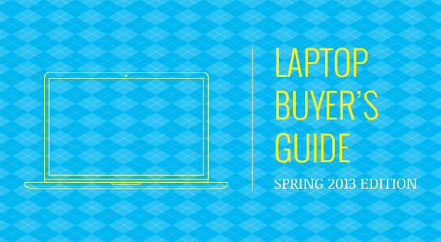 Engadget's laptop buyer's guide spring 2013 edition