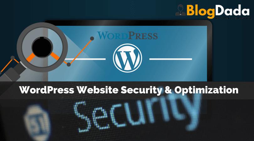 WordPress Website Security and Optimization