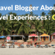 Travel Blogger About Travel Experiences Goa