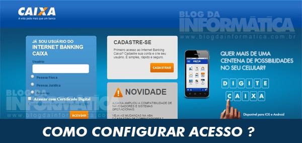 Configurar acesso ao Internet Banking da Caixa Econômica Federal