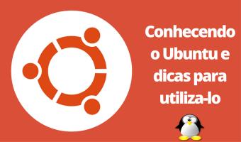 Conhecendo o Ubuntu