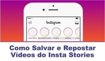 Salvar e repostar vídeos do Insta Stories no iPhone