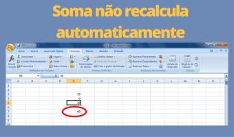 Soma do Excel ou LibreOffice não recalcula automaticamente