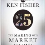 Ken Fisher the making of a market guru