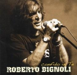 Confido in te, Roberto Bignoli