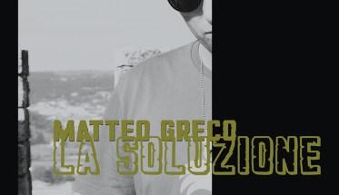"""Matteo Greco """"La soluzione"""""""
