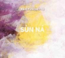 Copertina del disco Sun na - Max Fuschetto